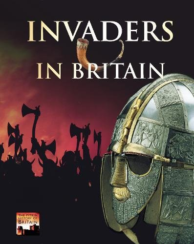 Invaders in Britain (History of Britain S)