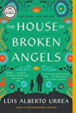 Book cover from The House of Broken Angels by Luis Alberto Urrea