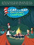 The Cat in the Hat Knows a Lot About Camping!