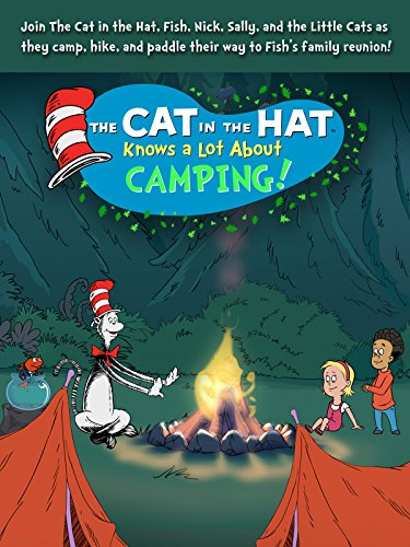 The Cat in the Hat Knows a Lot About Camping! -