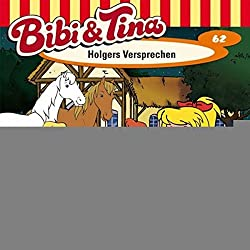 Holgers Versprechen (Bibi und Tina 62)