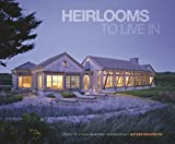 img - for Heirlooms to Live In: Homes in a New Regional Vernacular book / textbook / text book