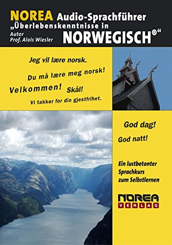 NOREA Audio-Sprachführer: Überlebenskenntnisse in Norwegisch. 1 Audio-CD mit Begleitbuch. Ein lustbetonter Audio-Sprachkurs zum Selbstlernen (Lernmaterialien)