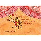 Il etait une fois Palytan, le petit chien qui jouait au clown tout le temps ! (6-8 ans): La communication