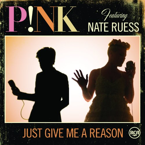 Just Give Me a Reason (2-Track) (Fun And Pink Just Give Me A Reason)