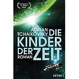 Die Kinder der Zeit: Roman (German Edition)
