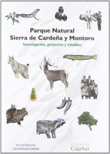 Descargar Libro Parque Natural Sierra De Cardeña Y Montoro. Investigación, Proyectos Y Estudios De José Manuel Quero Fernández José Manuel Quero Fernández De Molina