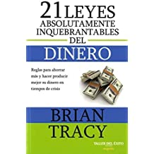 21 leyes absolutamente inquebrantables del dinero by Brian Tracy (2013-05-03)