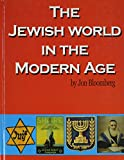 The Jewish World in the Modern Age 9780881258448