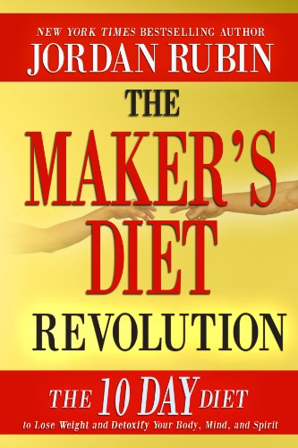 - The Maker's Diet Revolution: The 10 Day Diet to Lose Weight and Detoxify Your Body, Mind and Spirit