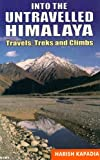 Into the Untravelled Himalaya, Harish Kapadia, 8173871817