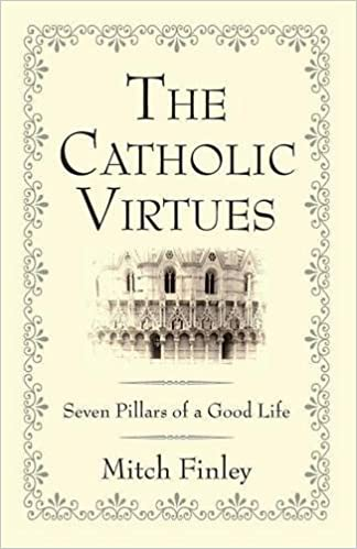 The Catholic Virtues