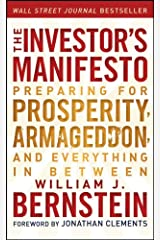 The Investor's Manifesto: Preparing for Prosperity, Armageddon, and Everything in Between Kindle Edition