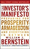 The Investor's Manifesto: Preparing for Prosperity, Armageddon, and Everything in Between
