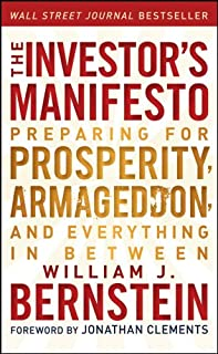 The Investor's Manifesto: Preparing for Prosperity, Armageddon, and Everything in Between (1118073762) | Amazon price tracker / tracking, Amazon price history charts, Amazon price watches, Amazon price drop alerts