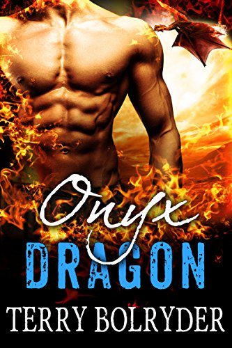 Onyx Dragon (Awakened Dragons Book 1) by [Bolryder, Terry]