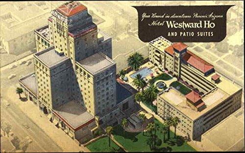 Hotel Westward Ho And Patio Suites Phoenix, Arizona Original Vintage Postcard by CardCow Vintage Postcards