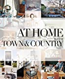 At Home with Town and Country, Sarah Medford, 158816697X
