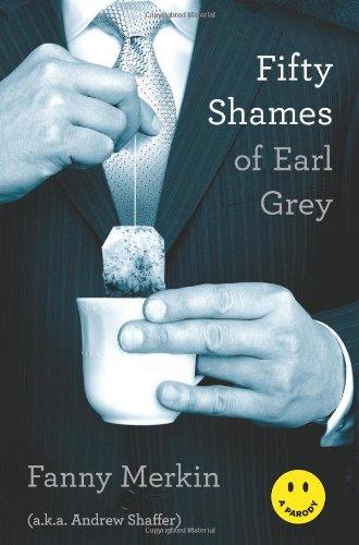 Fifty Shames of Earl Grey: A Parody