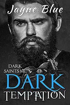 Dark Temptation (Dark Saints MC Book 2) by [Blue, Jayne]