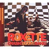 Crash! Boom! Bang!-2009 Edition