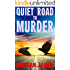 Quiet Road to Murder: A Promise McNeal Mystery (Promise McNeal Mysteries Book 4)