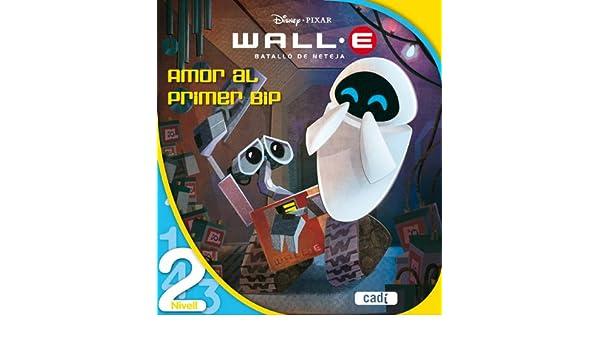 Wall E Batallã³ De Neteja Amor Al Primer Bip Nivel 2