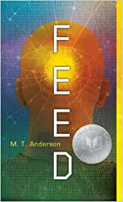 the book feed by my anderson As an example of speculative fiction, how did you go about reading 'feed' by mt   this book would probably be a useful read for speculation on the evolving   start your 48-hour free trial to unlock this answer and thousands more, and enjoy .