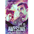 Life is Awesome: Mnevermind Trilogy Book 3