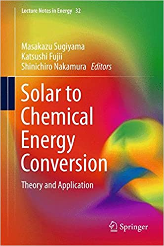 Solar to Chemical Energy Conversion: Theory and Application ...