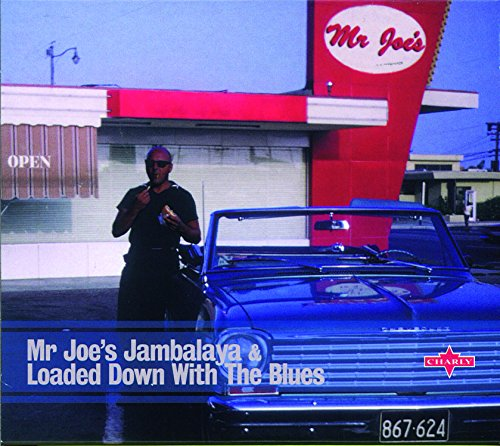 Mr Joe's Jambalaya & Loaded Down with the Blues - Jambalaya Music Book