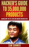 img - for Hacker's Guide To 35,000,000 Products: Alibaba.com: The Etsy, eBay and Amazon Treasure Chest book / textbook / text book