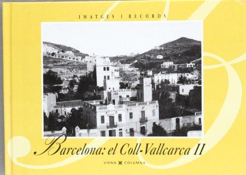 Descargar Libro Barcelona, El Coll-vallcarca Ii Ajuntament Barcelona