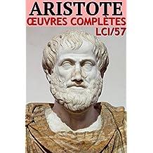Aristote - Oeuvres Complètes (Annoté): lci-57 (lci-eBooks) (French Edition)