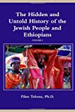The Hidden and Untold History of the Jewish People and Ethiopians, Tolossa, 1458377016