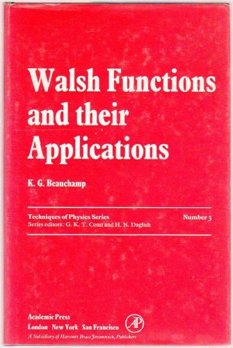 Walsh Functions and Their Applications (Techniques of physics)
