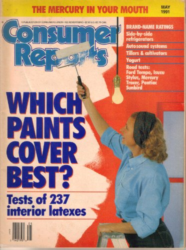 Consumer Reports Magazine, Vol. 56, No. 5 (May, 1991) ()