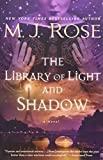 The Library of Light and Shadow: A Novel (The Daughters of La Lune)