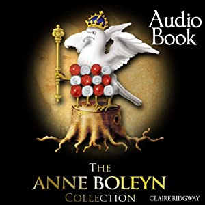 The Anne Boleyn Collection Audiobook