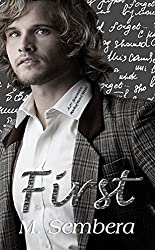 First: A 2nd Generation Marked Heart Novel