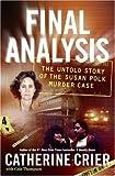 Final Analysis, Catherine Crier, 006113452X