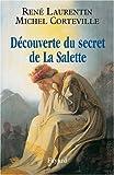 Découverte du secret de la Salette