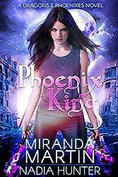 Phoenix King (Dragons & Phoenixes Book 2)