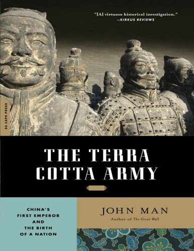 The Terra Cotta Army: China's First Emperor and the Birth of a Nation (Terra Cotta Sculpture)