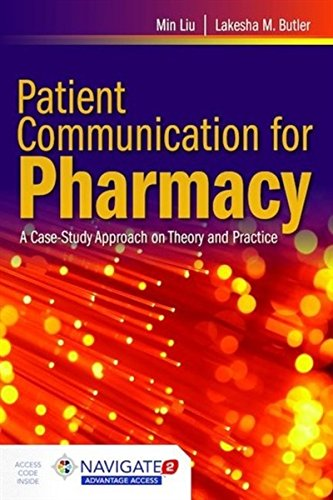 Patient Communication for Pharmacy: A Case-Study Approach on Theory and Practice