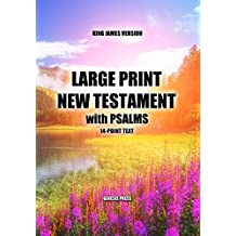 Large Print New Testament with Psalms