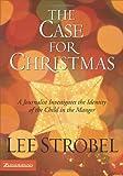 The Case for Christmas, Lee Strobel, 0310266297