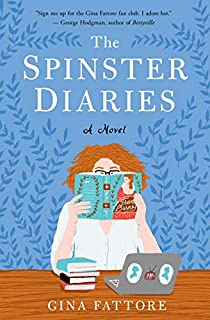 Book Cover: The Spinster Diaries: A Novel