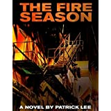 The Fire Season (A Historical Mystery Thriller)