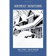 Northeast Snowstorms - 2 Volume Set: Vol. I: Overview; Vol. II: The Cases
